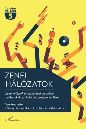 Tófalvy Tamás, Kacsuk Zoltán, Vályi Gábor: Zenei hálózatok