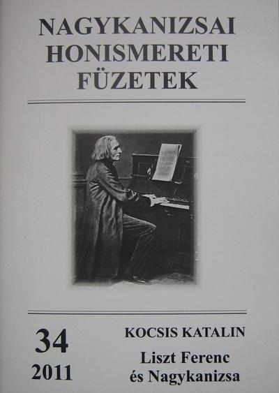 Kocsis Katalin: Liszt Ferenc és Nagykanizsa