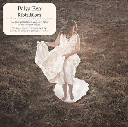 Palya Bea: Ribizliálom