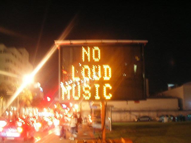 No loud music!