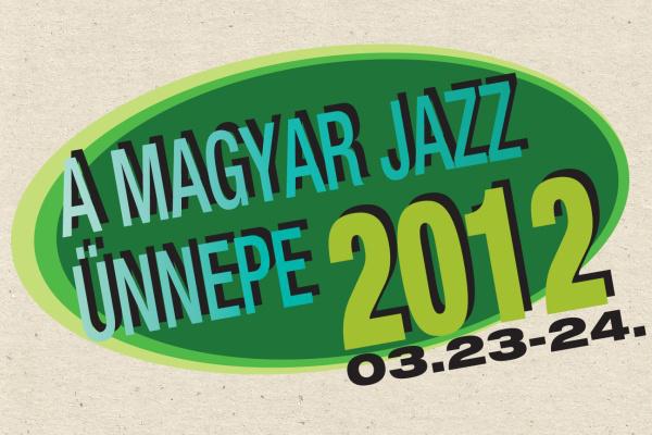 Magyar Jazz Ünnepe 2012