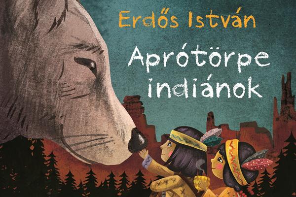 Könyvhét 2012 - Erdős István: Aprótörpe indiánok