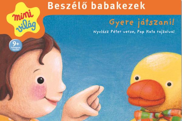 Beszélő Babakezek - Gyere játszani!