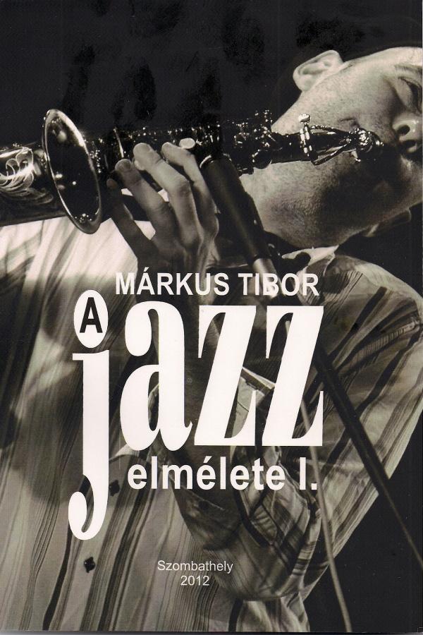 Márkus Tibor: Jazzelmélet - borító