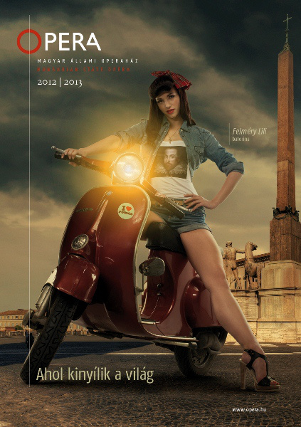 Ahol kinyílik a világ - Magyar Állami Operaház plakátok 2012/13
