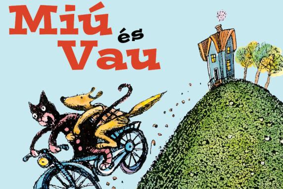 Miú és Vau - Kolibri Kiadó
