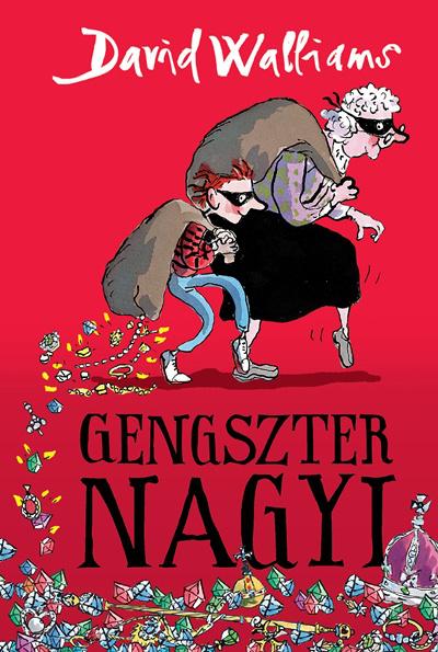 Gengszter nagyi - Kolibri Kiadó