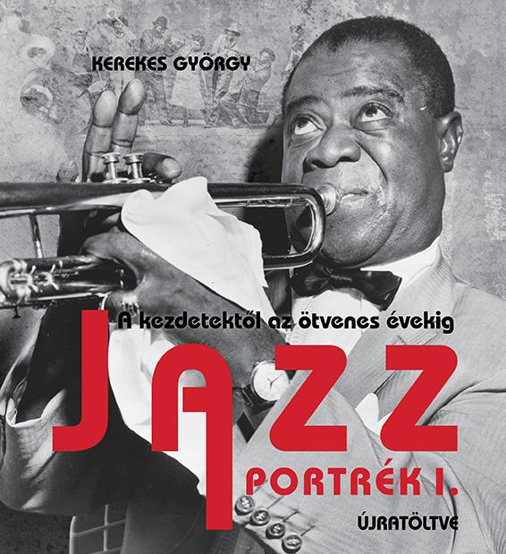 Kerekes György: Jazz portrék