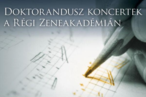 Doktorandusz koncertek a Régi Zeneakadémián