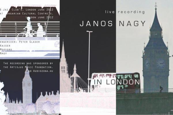 Nagy János: In London
