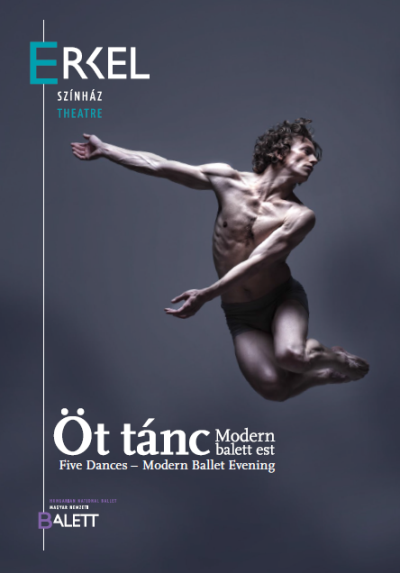 Öt tánc - modern balettest - Erkel Színház