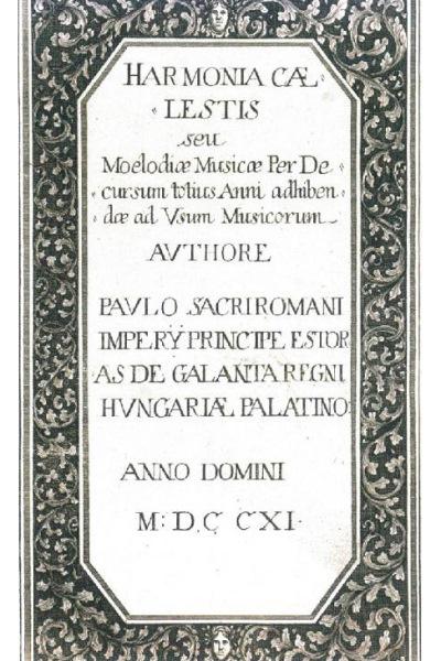 Harmonia Caelestis - 1711. (Esterházy Magánalapítvány)