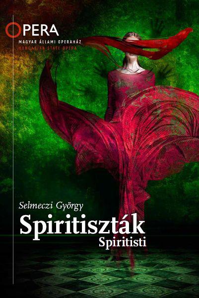 Selmeczi György - Spiritiszták