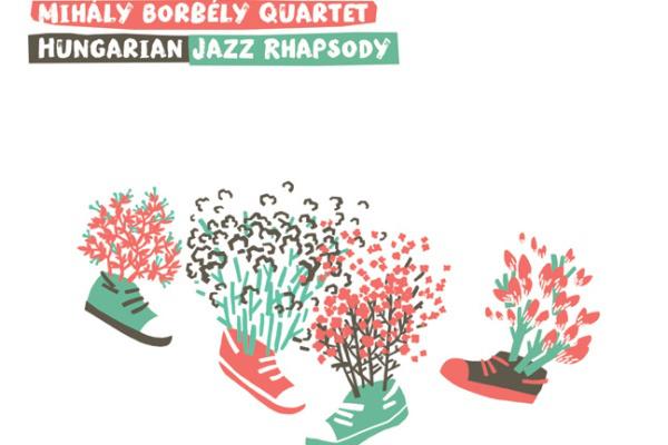 Jazz Rhapsody - Borbély Mihály Quartet - BMC