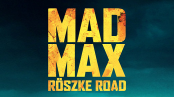 Mad Max Röszke Road