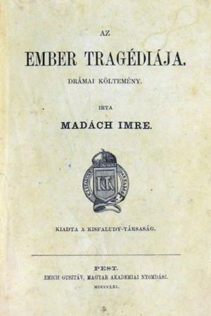 Madách Imre: Az ember tragédiája (első kiadás, 1861)